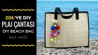 20''ye Hasır Çanta / Dıy Beach Bag (Eng Sub)