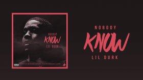 Lil Durk - Nobody Know