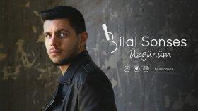 Bilal Sonses - Üzgünüm