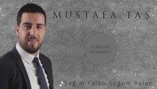 Mustafa Taş - Sağım Yalan Solum Yalan - Elmadağ Muhabbeti