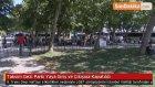 Taksim Gezi Parkı Yaya Giriş ve Çıkışına Kapatıldı