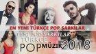 En Yeni Türkçe Pop Müzikler 2017