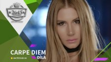 Dila -  Carpe Diem (Official Video)