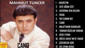 Mahmut Tuncer - Cano