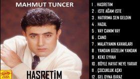 Mahmut Tuncer - Hasretim