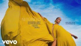 Jennifer Lopez - Ni Tú Ni Yo