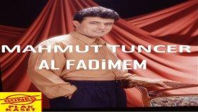 Mahmut Tuncer - Al Fadimem