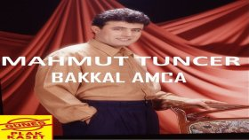 Mahmut Tuncer - Bakkal Amca