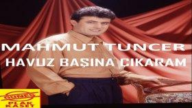 Mahmut Tuncer - Havuz Başına Çıkaram