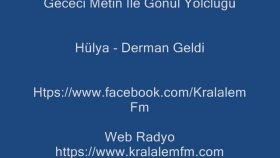 Hülya - Derman Geldi