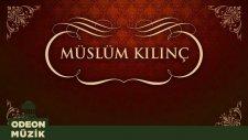 Müslüm Kılınç - Yalana Karnım Toktur (45'lik)