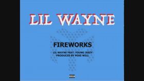 Lil Wayne - Fireworks Feat. Young Jeezy