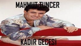 Mahmut Tuncer - Kadir Gecesi