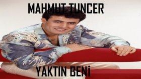 Mahmut Tuncer - Yaktın Beni