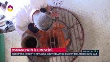 Osmanlı'nın İlk Mescidi: Kuyulu Mescid - Trt Diyanet