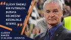 Gael Clichy için Ranieri'den övgü!