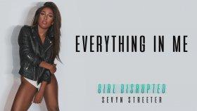 Sevyn Streeter - Everything In Me