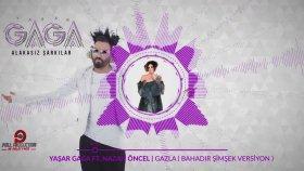 Yaşar Gaga - Alakasız Şarkılar