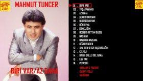 Mahmut Tuncer - Biri Var