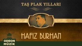 Hafız Burhan - Taş Plak Yılları (Full Albüm)