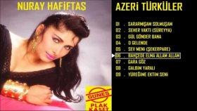 Nuray Hafiftaş - Bahçede Elma Allam Allam