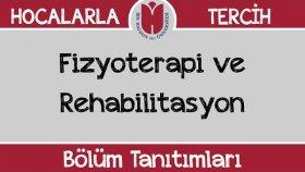 Bölüm Tanıtımları - Fizyoterapi ve Rehabilitasyon