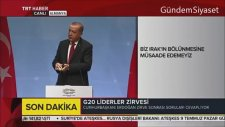 G20'de Kürt Gazeteciden Kürdistan'ı Neden İstemiyorsunuz Sorusu - Recep Tayyip Erdoğan