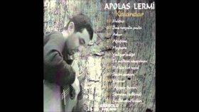 Apolas Lermi - Yadigar'a Ağıt