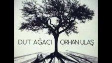 Orhan Ulaş  - Ela Ela Leose