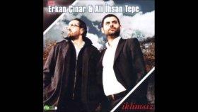 Ali İhsan Tepe - Erkan Çınar - Gül Bundan Sonra