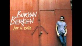 Burhan Berken - Şu Uzun Gezenin Gecesi
