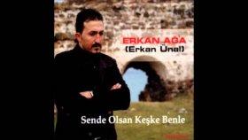 Erkan Ağa - Ben Seni Çoktan Unuttum