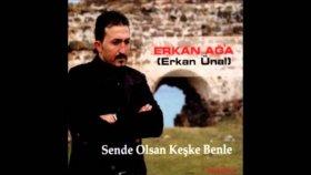 Erkan Ağa - Vay Başıma Vuram