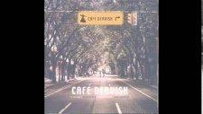 Cafe Dervish - Severim Ben Seni