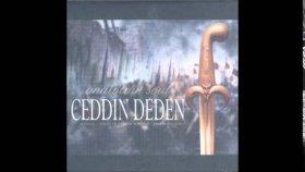 Erkan Mutlu - Ceddin Deden