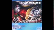 Hakan Akmaz & Grup Yelin / Avşar Beyleri
