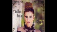 Vildan Turan - Mail Oldum