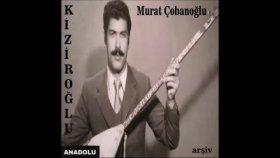 Murat Çobanoğlu - Neyine Güvenem Yalan