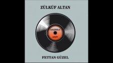 Zülküf Altan - Yaram Sızlar Ağrır Başım