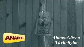 Ahmet Güven - Tövbeliyim
