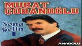 Murat Çobanoğlu - Yine Gelmedin
