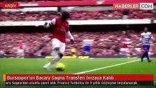 Bursaspor'un Bacary Sagna Transferi İmzaya Kaldı