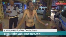 Polisin Alkollü Sürücü İle İmtihanı