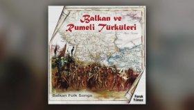 Faruk Yılmaz - Balkan ve Rumeli Türküleri (Full Albüm)