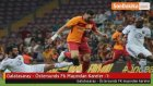 Galatasaray - Östersunds Fk Maçından Kareler -1-