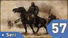 Mount&blade Warband Günlükleri - 57. Bölüm #türkçe
