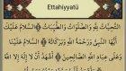 Ettehiyyatü Duası Telaffuz ve Ezberlemek (5 Tekrar)