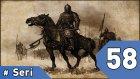 Mount& Blade Warband Günlükleri - 58. Bölüm #türkçe