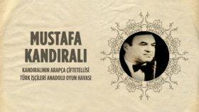 Mustafa Kandirali - Kandıralının Arapça Çiftetellisi - Türk İşçileri Anadolu Oyun Havası