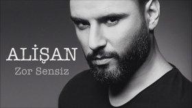 Alişan - Zor Sensiz (Official Audio)